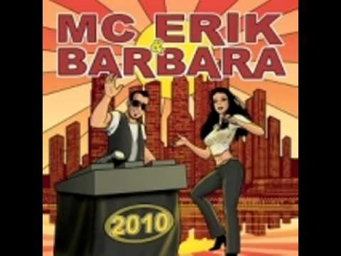 MC ERIK & BARBARA - DO IT 2010