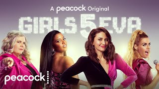 Girls5eva Peacock Web Series