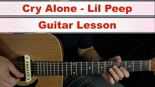 cry-alone-guitar-lesson-lil-peep.jpg