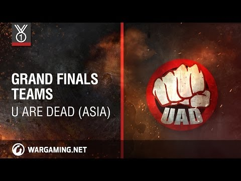 U Are Dead (ASIA). Grand Finals Teams, Wargaming.net League