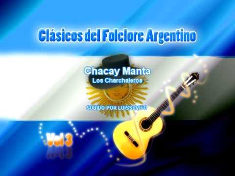 Chacay Manta- Clásicos del Folclore Argentino Vol 3