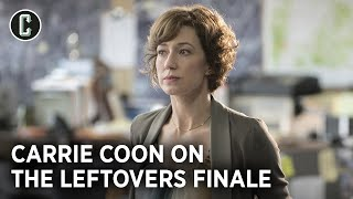 Carrie Coon Reflects on The Leftovers Finale and Nora's Decision