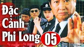 Đặc Cảnh Phi Long - Tập 5 | Phim Hành Động Trung Quốc Hay Nhất 2018