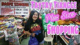 TAYTAY TIANGGE PLUS SIZE | BAGPI, CLUB MANILA EAST & MEGA TIANGGE