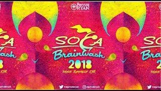 Dj Private Ryan - Soca Brainwash 2018