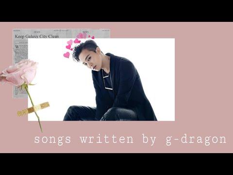Best Songs Written/Co-Written By G-Dragon (BIGBANG) - reupload