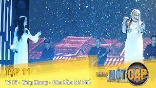 Trời Sinh Một Cặp mùa 2 Tập 11 | Tố Tố - Hồng Nhung - Đêm nằm mơ phố | VTV3