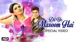 Dil Ye Masoom Hai – Vipin Aneja – Priyanka Negi