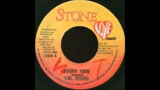 mr vegas -  everytime  (love bump riddim)