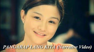 Pangarap Lang Kita feat. Happee Sy Narrative Video HD