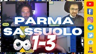 [Non ci resta che ridere...] PARMA - SASSUOLO 1-3 | LIVE REACTION e PAGELLE | #GliAsprillas