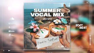 summer-vocal-mix-2020-mixed-by-softbeat.jpg