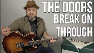 The Doors - Break on Through - Guitar Lesson, How to Play