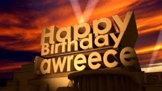 Happy Birthday Lawreece