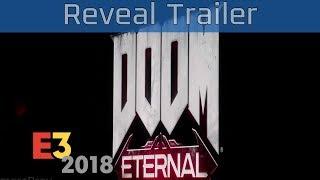 Doom Eternal - E3 2018 Reveal Trailer [HD]