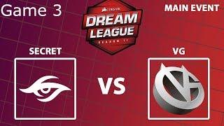 Dream League 11 | Stockholm Major | Upper Bracket R1 |Secret vs VG - Game 3