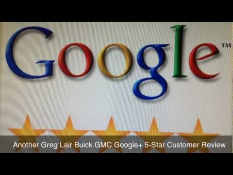 Greg Lair Buick GMC 5 Star Google Review Amarillo Texas