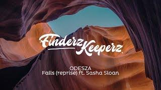 ODESZA - Falls (reprise) ft. Sasha Sloan