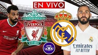 LIVERPOOL vs REAL MADRID EN VIVO - CUARTOS DE FINAL VUELTA CHAMPIONS LEAGUE
