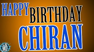 HAPPY BIRTHDAY CHIRAN! 10 Hours Non Stop Music & Animation For Party Time #Birthday #Chiran