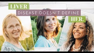 LiveHer - the journey of 3 women with PBC