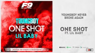 "YoungBoy Never Broke Again - ""One Shot"" Ft. Lil Baby"