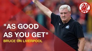 """""""As good as you get"""" - Steve Bruce on Liverpool"""