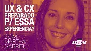 UX e CX - Bem-vindo a era da EXPERIÊNCIA