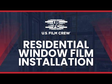 U.S. Film Crew: Residential Window Film Installation