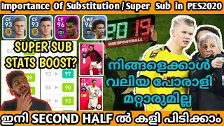 Importance Of Substitution And The Secret Behind Super Subs In PES 2020|| Lets All Make A Come Back