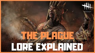 The Plague - Lore Explained - Dead by Daylight | Lore Talk