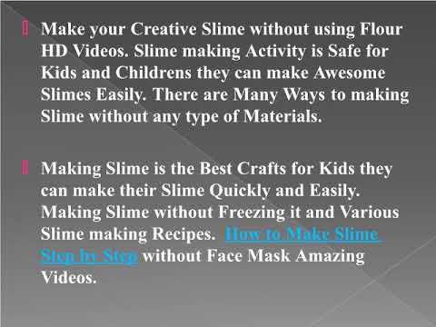 Learn How to Make Slime Without Glue - Borax - Activator | Videos Tutorials