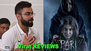 Virat REVIEWS wife Anushka's movie 'Pari'..