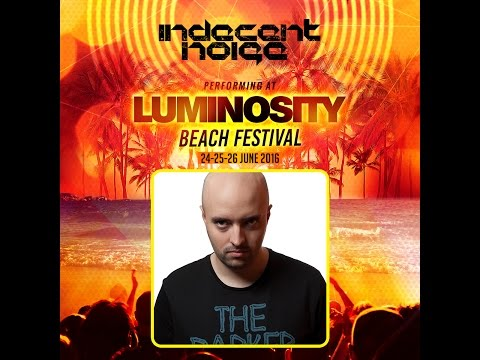 Indecent Noise HardTrance Classics Special [FULL SET] @ Luminosity Beach Festival 26-06-2016