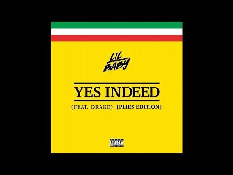 Plies - Yes Indeed (Remix) ft. Lil Baby & Drake