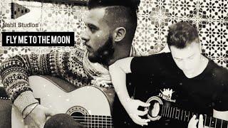 Fly Me To The Moon - Cover - Hamza Elmedydy , Nabil Benmassaoud (Frank Sinatra)