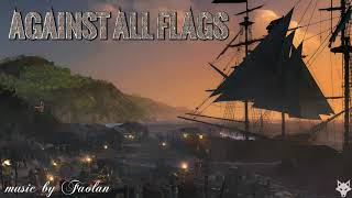 Faolan - Against All Flags [Adventure Pirate Music]