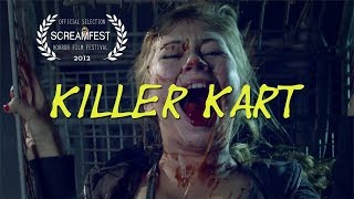 Killer Kart | Funny Short Horror Film | Screamfest