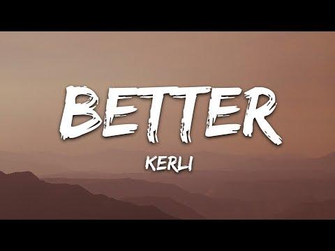 Kerli - Better (Lyrics)