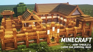 Minecraft : Large oak Survival Base Tutorial |How to Build in Minecraft (#57)