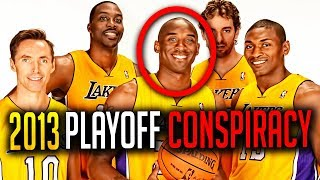 The Truth Behind The Lakers 2013 Playoffs Conspiracy! Ft. Dwight Howard & Kobe Bryant