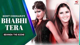 Bhabhi Tera – ROHIT CHHIKARA