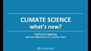 Climate Science: What's New? My OneNOAA Science Seminar - July 2018