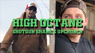 Upchurch The Redneck - High Octane (ft. Shotgun Shane)