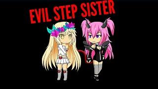 Evil step sister