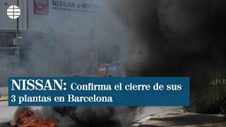 Nissan confirma al Gobierno el cierre de su fábrica de coches en Barcelona