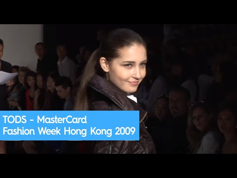 TODS - MasterCard Fashion week Hong Kong 2009