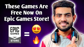 These Games Are Free Now On Epic Games Store🔥- YTSG❤️