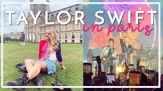 Seeing TAYLOR SWIFT in PARIS! | Fleur De Force