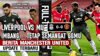 Liverpool vs MU 0-0 🔴 Tetap Semangat MU🔥Trimakasih Legend Rooney 💯 Bruno Sindir Kloop🤔Pogba On Fire🔥